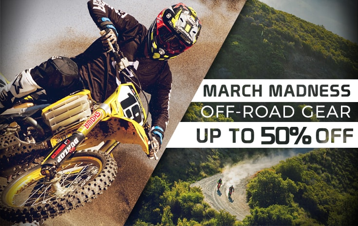March Madness Off-road Gear Sales Up to 50% Off