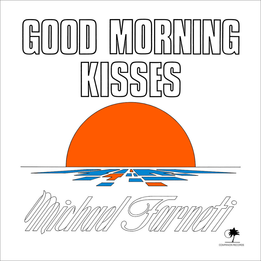 Michael Farneti - Good Morning Kisses