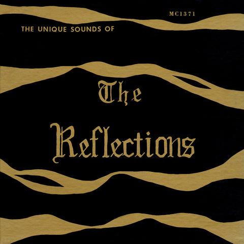 The Reflections – The Unique Sounds of the Reflections
