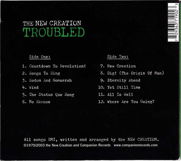 The New Creation – Troubled