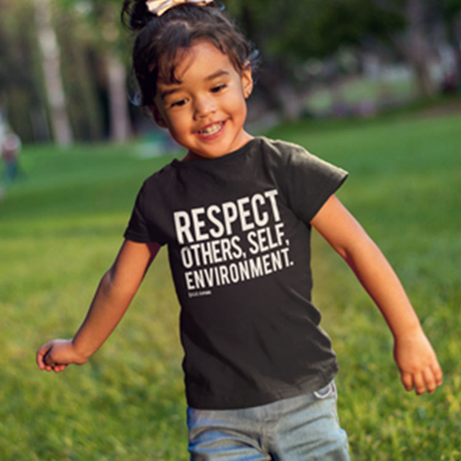 Respect others, self, environment.