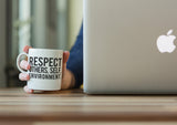 Spread Respect - Mug - R.O.S.E. clothing