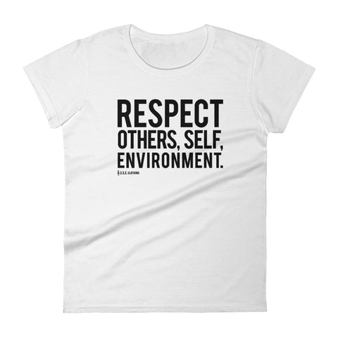 Spread Respect - Women's Short Sleeve T-shirt - R.O.S.E. clothing