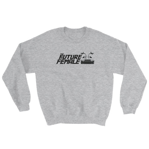 Support & Empower Women - The Future Is Female Sweatshirt - R.O.S.E. clothing