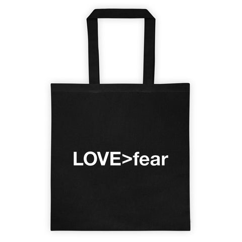 LOVE (is greater than) fear  -  Tote bag - R.O.S.E. clothing