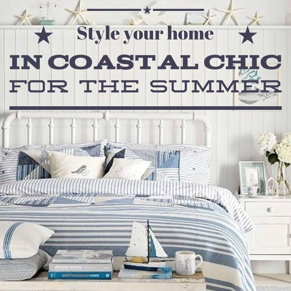 Style your home in Coastal Chic for the Summer