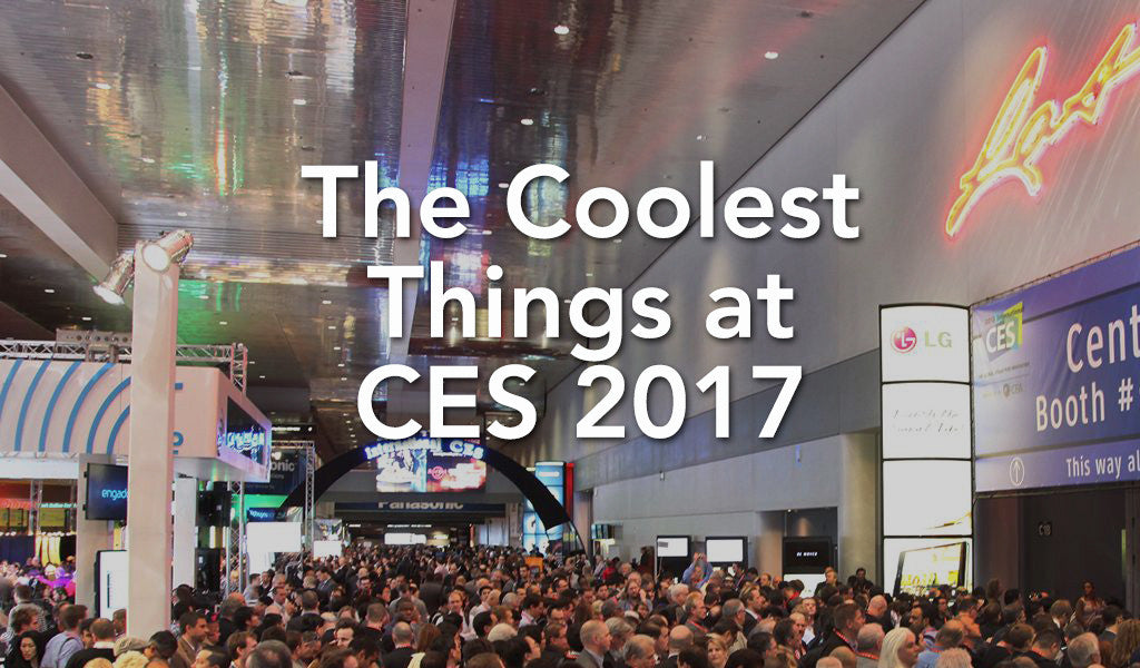 The Coolest Things at CES 2017