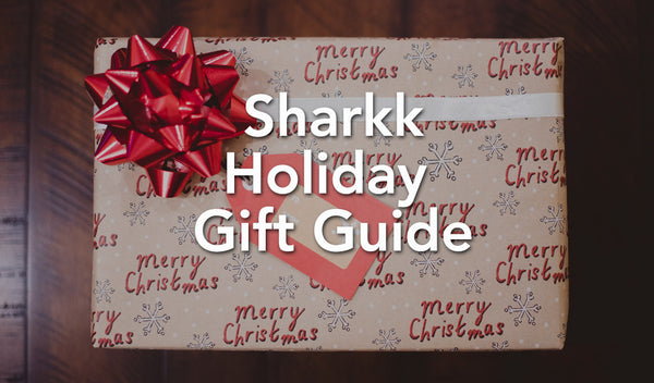 Sharkk's Holiday Gift Guide