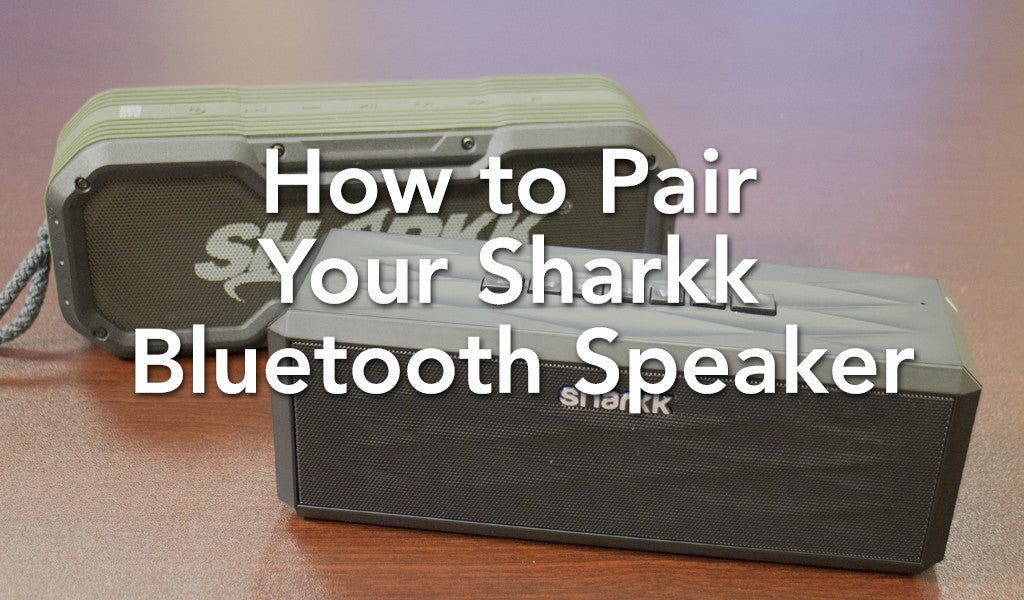 How to Pair Your Sharkk Bluetooth Speaker