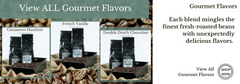 View All Gourmet Flavored Coffees