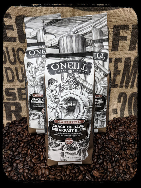 Crack of Dawn Breakfast Blend:  Artisan Coffee by O'Neill Coffee