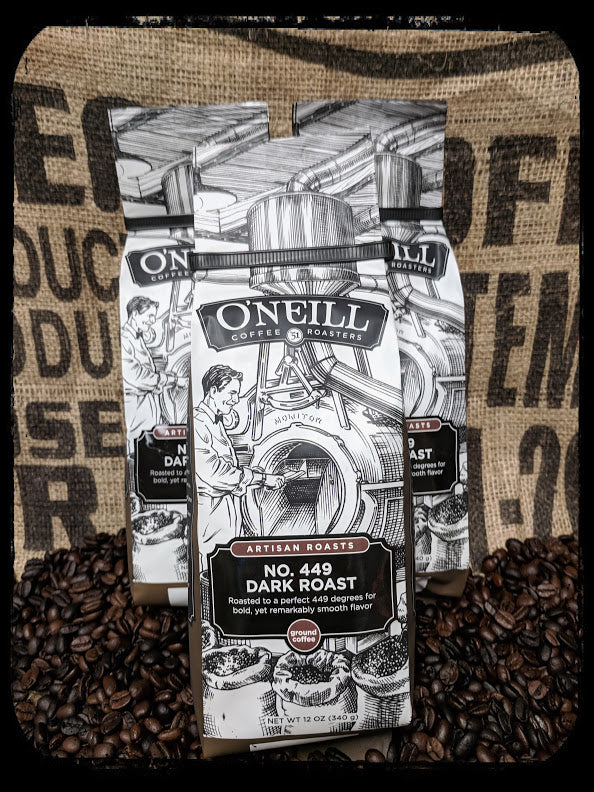 No. 449 Dark Roast:  Artisan Coffee by O'Neill Coffee