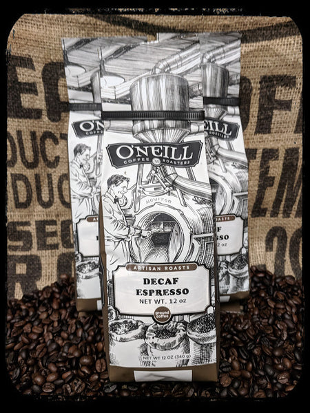 Decaffeinated Espresso:  Artisan Coffee by O'Neill Coffee