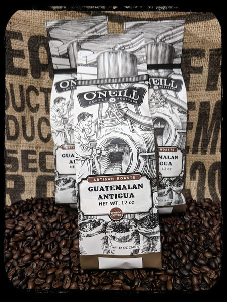 Guatemalan Antigua:  Artisan Coffee by O'Neill Coffee