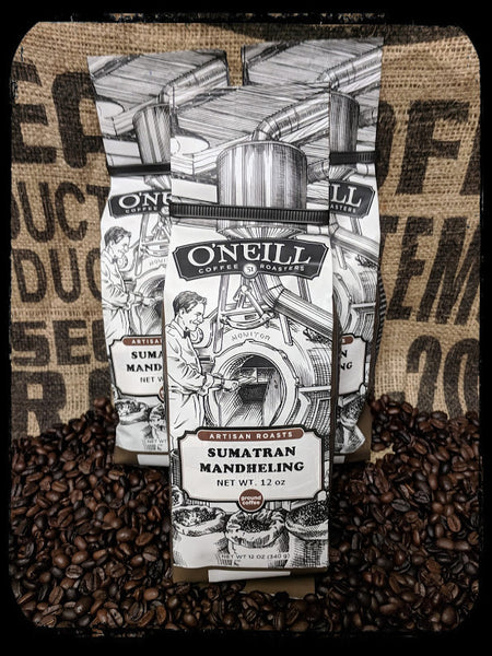 Sumatran Mandheling:  Artisan Coffee by O'Neill Coffee
