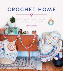 Book : Crochet Home by Emma Lamb