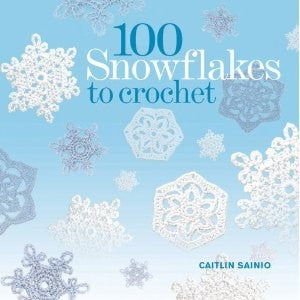 Book: 100 Snowflakes to crochet by Caitlin Sainio
