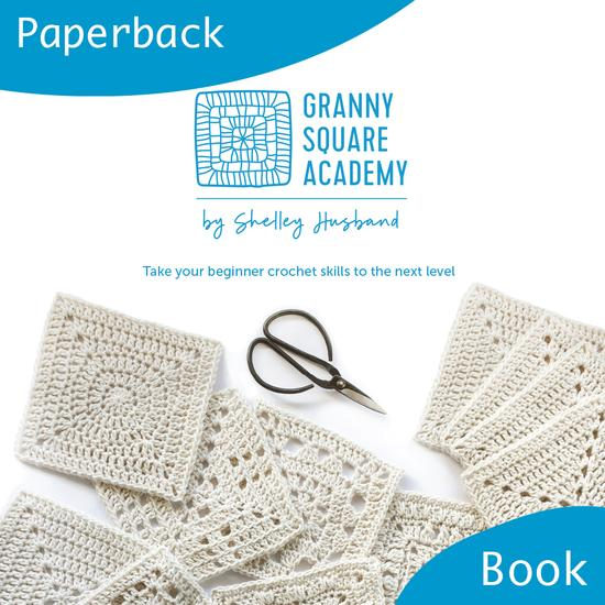 Book : Granny Square Academy by Shelley Husband