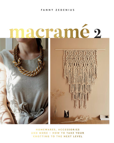Book : Macrame 2 - Homewares, Accessories and More