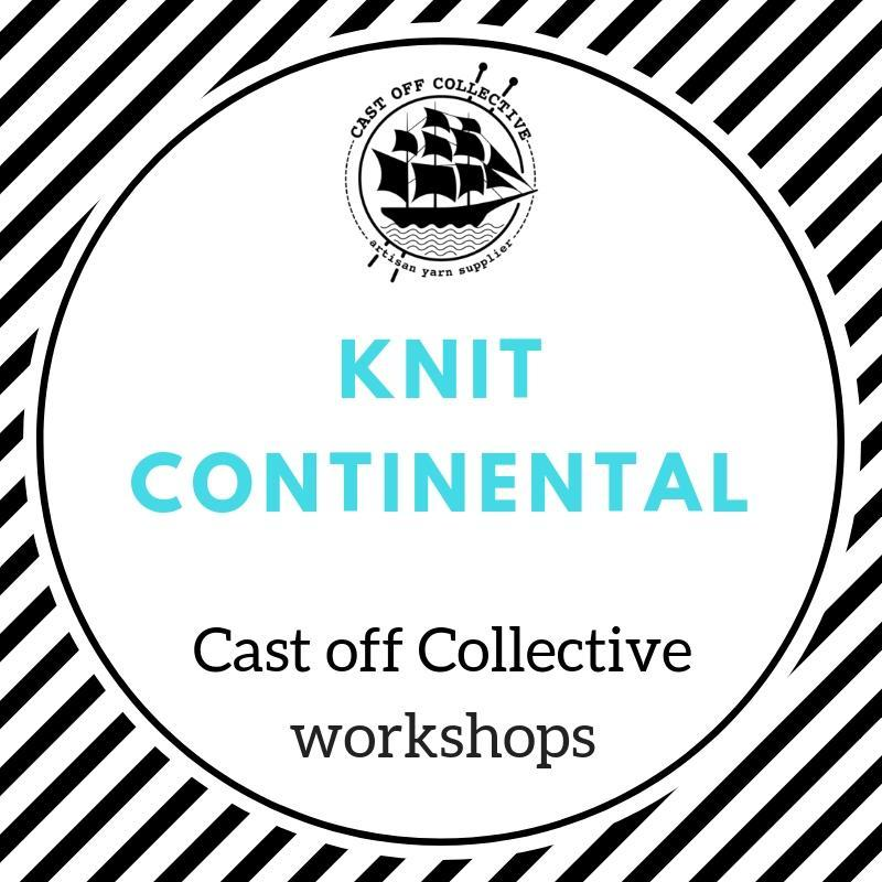 Workshop: Knit Continental Style (2.5 hours)