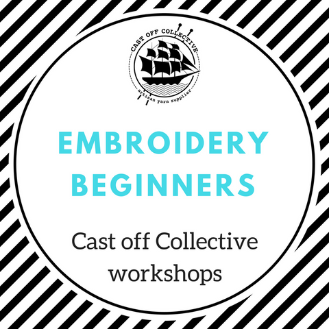 Workshop: BEGINNERS Embroidery (2.5 hours)