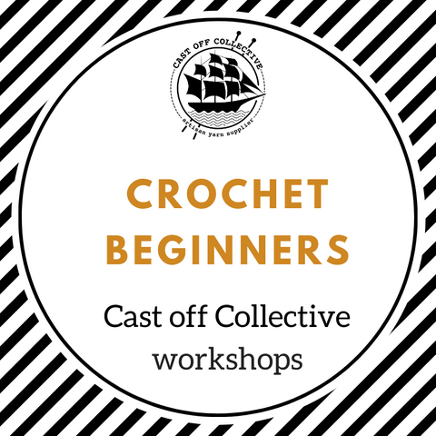 Workshop: Crochet BEGINNERS (2.5 hours)