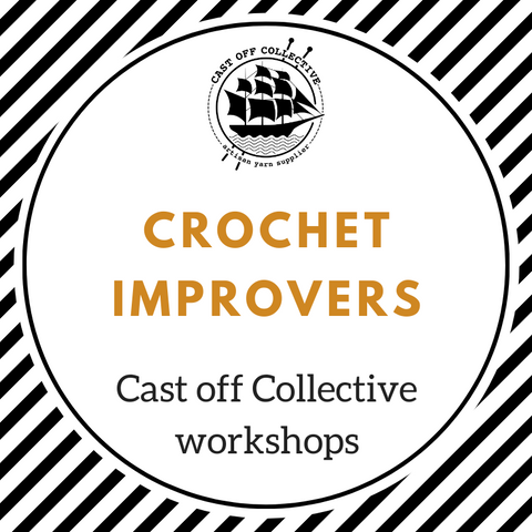Workshop: Crochet IMPROVERS (2.5 hours)
