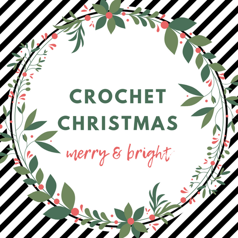 Christmas Crochet Workshop (2.5 hours)