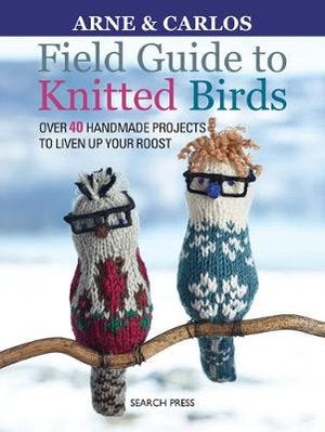 Book : Field Guide to Knitted Birds by Arne & Carlos