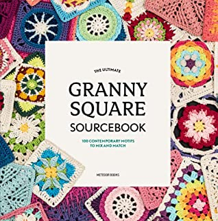 Book : Ultimate Granny Square Sourcebook
