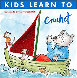 Book: Kids Learn to Crochet by L Guy & F Hall