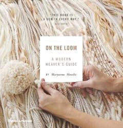 Book: On the Loom - A modern weaver's guide