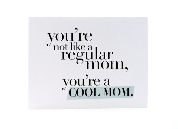 Cool Mom Card by Pixel Paper Hearts