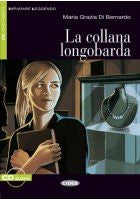 La collana longobarda. Con CD Audio