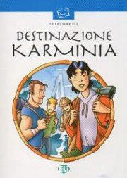 Destinazione: Karminia. Con CD Audio