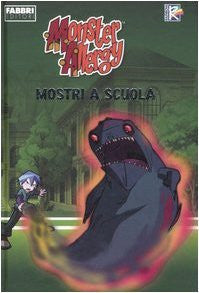 Mostri a scuola. Monster allergy