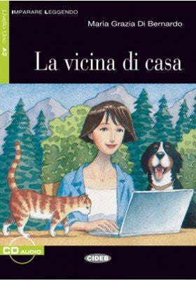 La vicina di casa. Con CD Audio