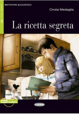 La ricetta segreta. Con CD Audio