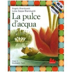 La pulce d'acqua. Con CD Audio