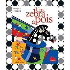 Una zebra a pois. Con CD Audio