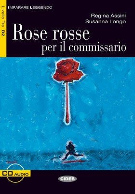 Rose rosse per il commissario. Con CD Audio