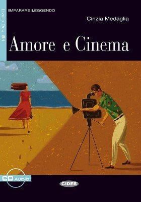 Amore e cinema. Con CD Audio