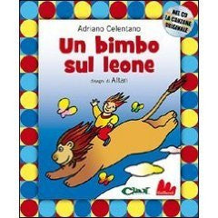 Un bimbo sul leone. Con CD Audio