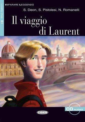 Il viaggio di Laurent. Con CD Audio