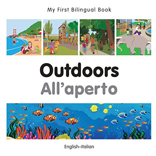 My First Bilingual Book-Outdoors (English-Italian)