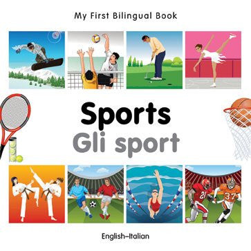 My First Bilingual Book-Sports (English-Italian)
