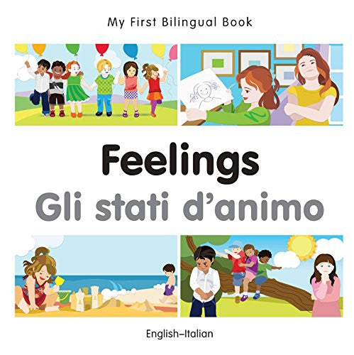 My First Bilingual Book-Feelings (English-Italian)