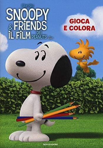 Gioca e colora. Snoopy & Friends