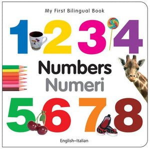 My First Bilingual Book-Numbers (English-Italian)
