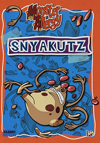 Snyakutz. Monster Allergy